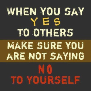 Don't say no to yourself